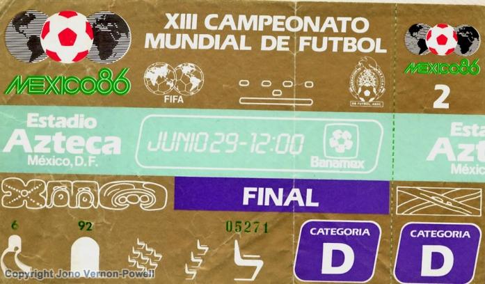 1986 World Cup Final ticket (Argentina 3 v 2 Germany)